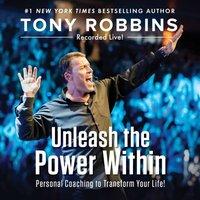 Unleash the Power Within - Tony Robbins - audiobook