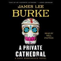 Private Cathedral - James Lee Burke - audiobook