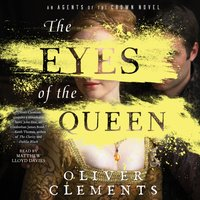 Eyes of the Queen - Oliver Clements - audiobook