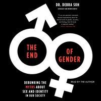 End of Gender - Debra Soh - audiobook