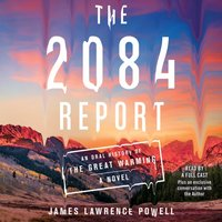 2084 Report - James Lawrence Powell - audiobook