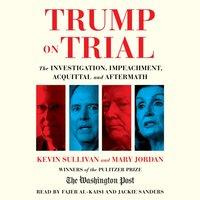 Trump on Trial - Kevin Sullivan - audiobook