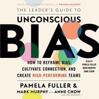 Leader's Guide to Unconscious Bias - Pamela Fuller - audiobook