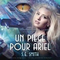 Un piege pour Ariel - S.E. Smith - audiobook