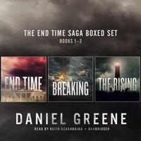 End Time Saga Boxed Set, Books 1-3 - Daniel Greene - audiobook