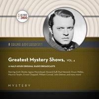 Classic Radio's Greatest Mystery Shows, Vol. 4 - Black Eye Entertainment - audiobook