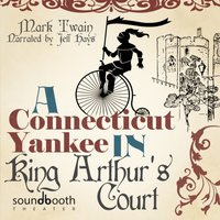Connecticut Yankee in King Arthur's Court - Mark Twain - audiobook