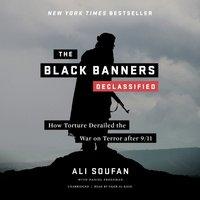 Black Banners (Declassified) - Ali H. Soufan - audiobook