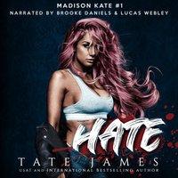 Hate - Tate James - audiobook