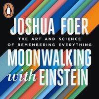 Moonwalking with Einstein - Joshua Foer - audiobook
