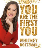 You Are The First You - Whitney Holtzman - audiobook