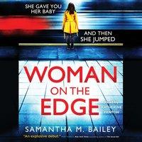 Woman on the Edge - Samantha M. Bailey - audiobook