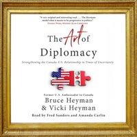 Art of Diplomacy - Bruce Heyman - audiobook