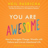 You Are Awesome - Neil Pasricha - audiobook