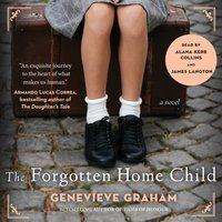 Forgotten Home Child - Genevieve Graham - audiobook