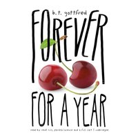 Forever for a Year - B. T. Gottfred - audiobook