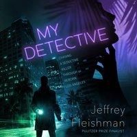 My Detective - Jeffrey Fleishman - audiobook