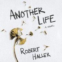 Another Life - Robert Haller - audiobook
