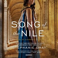 Song of the Nile - Stephanie Dray - audiobook