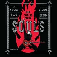 We Sold Our Souls - Grady Hendrix - audiobook
