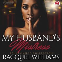 My Husband's Mistress - Racquel Williams - audiobook