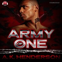 Army of One - A. K. Henderson - audiobook