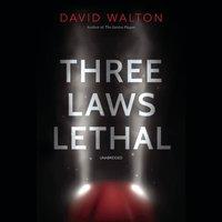 Three Laws Lethal - David Walton - audiobook