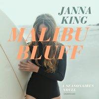 Malibu Bluff - Janna King - audiobook