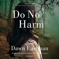 Do No Harm - Dawn Eastman - audiobook