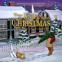 'Twas the Knife before Christmas - Jacqueline Frost - audiobook