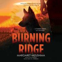 Burning Ridge - Margaret Mizushima - audiobook