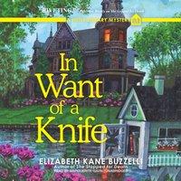 In Want of a Knife - Elizabeth Kane Buzzelli - audiobook