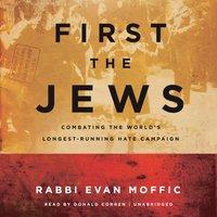 First the Jews - Rabbi Evan Moffic - audiobook