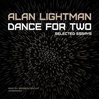 Dance for Two - Alan Lightman - audiobook