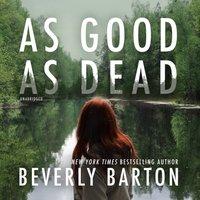 As Good as Dead - Beverly Barton - audiobook