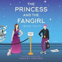Princess and the Fangirl - Ashley Poston - audiobook
