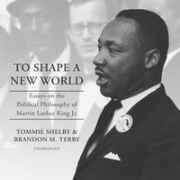 To Shape a New World - Tommie Shelby - audiobook