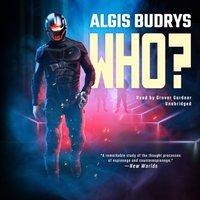 Who? - Algis Budrys - audiobook