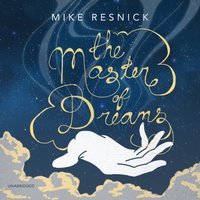 Master of Dreams - Mike Resnick - audiobook