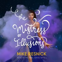 Mistress of Illusions - Mike Resnick - audiobook