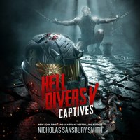 Hell Divers V: Captives - Nicholas Sansbury Smith - audiobook