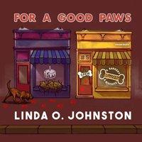 For a Good Paws - Linda O. Johnston - audiobook