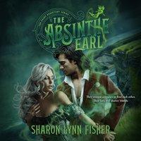 Absinthe Earl - Sharon Lynn Fisher - audiobook