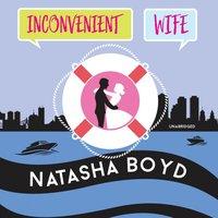 Inconvenient Wife - Natasha Boyd - audiobook