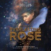Everlasting Rose - Dhonielle Clayton - audiobook