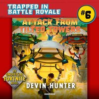 Attack from Tilted Towers - Devin Hunter - audiobook