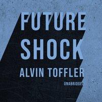 Future Shock - Alvin Toffler - audiobook