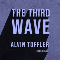 Third Wave - Alvin Toffler - audiobook