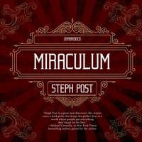 Miraculum - Steph Post - audiobook