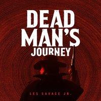 Dead Man's Journey - Les Savage - audiobook
